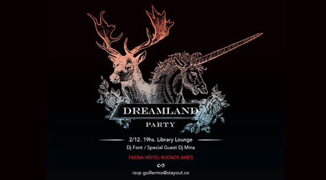 Dreamland Party Faena Hotel